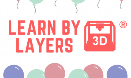 Learnbylayers – 12 months in 3D printing.