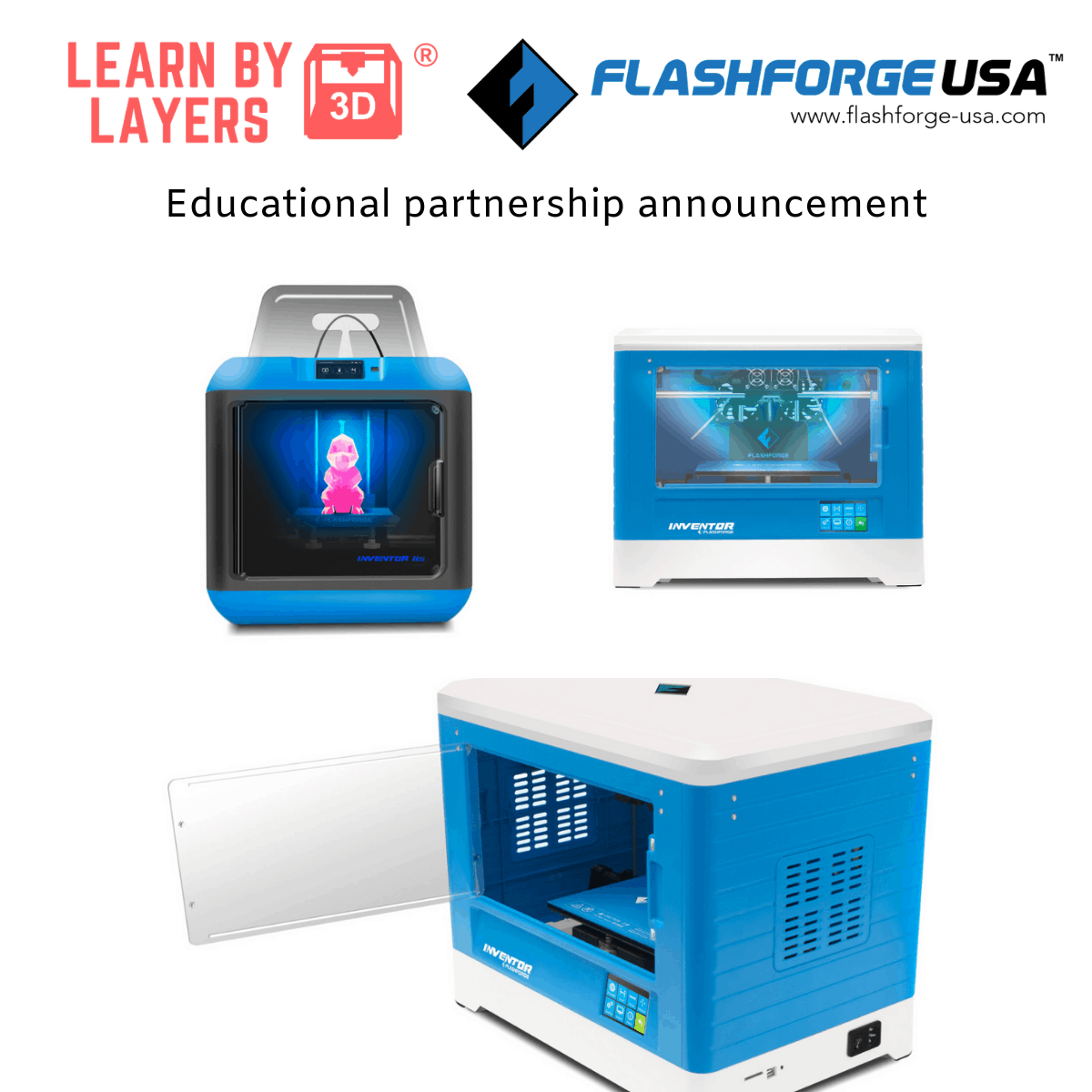 flashforge and learnbylayers educational partnership