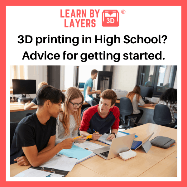 3D printing in High School